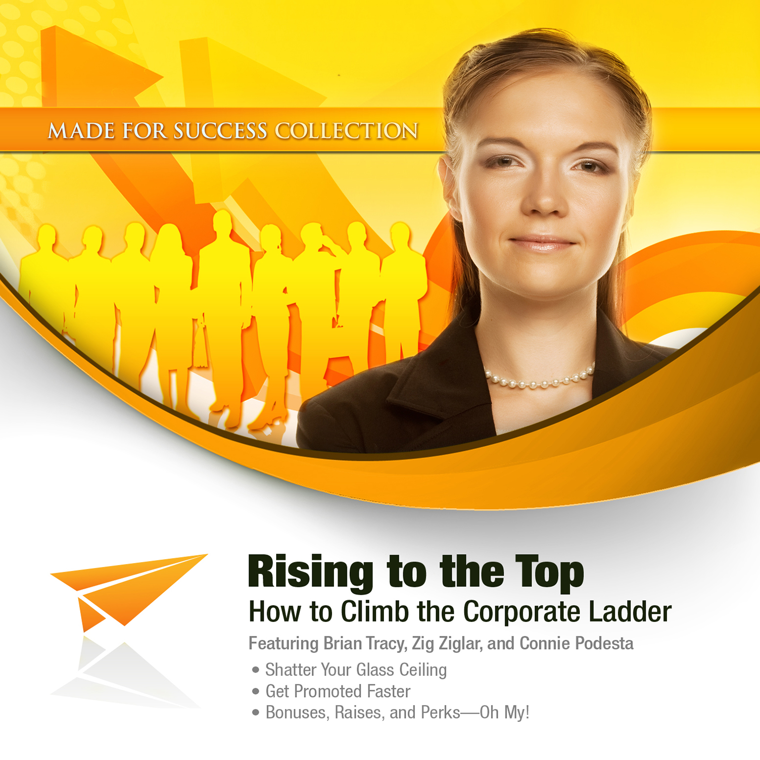 Printable Rising to the Top: How to Climb the Corporate Ladder Audiobook Cover Art