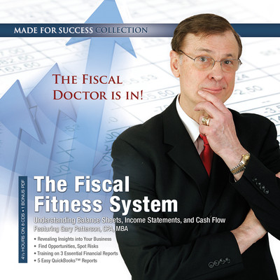 The Fiscal Fitness System: Understanding Balance Sheets, Income Statements, and Cash Flow Audiobook, by Made for Success