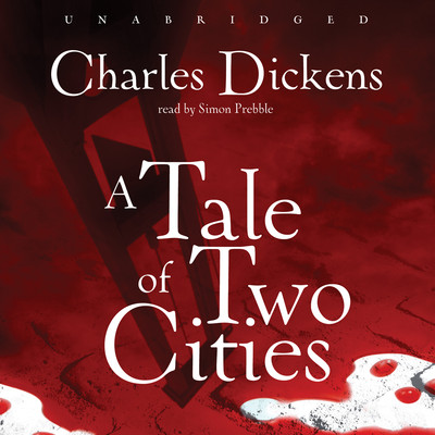 A Tale of Two Cities Audiobook, by Charles Dickens