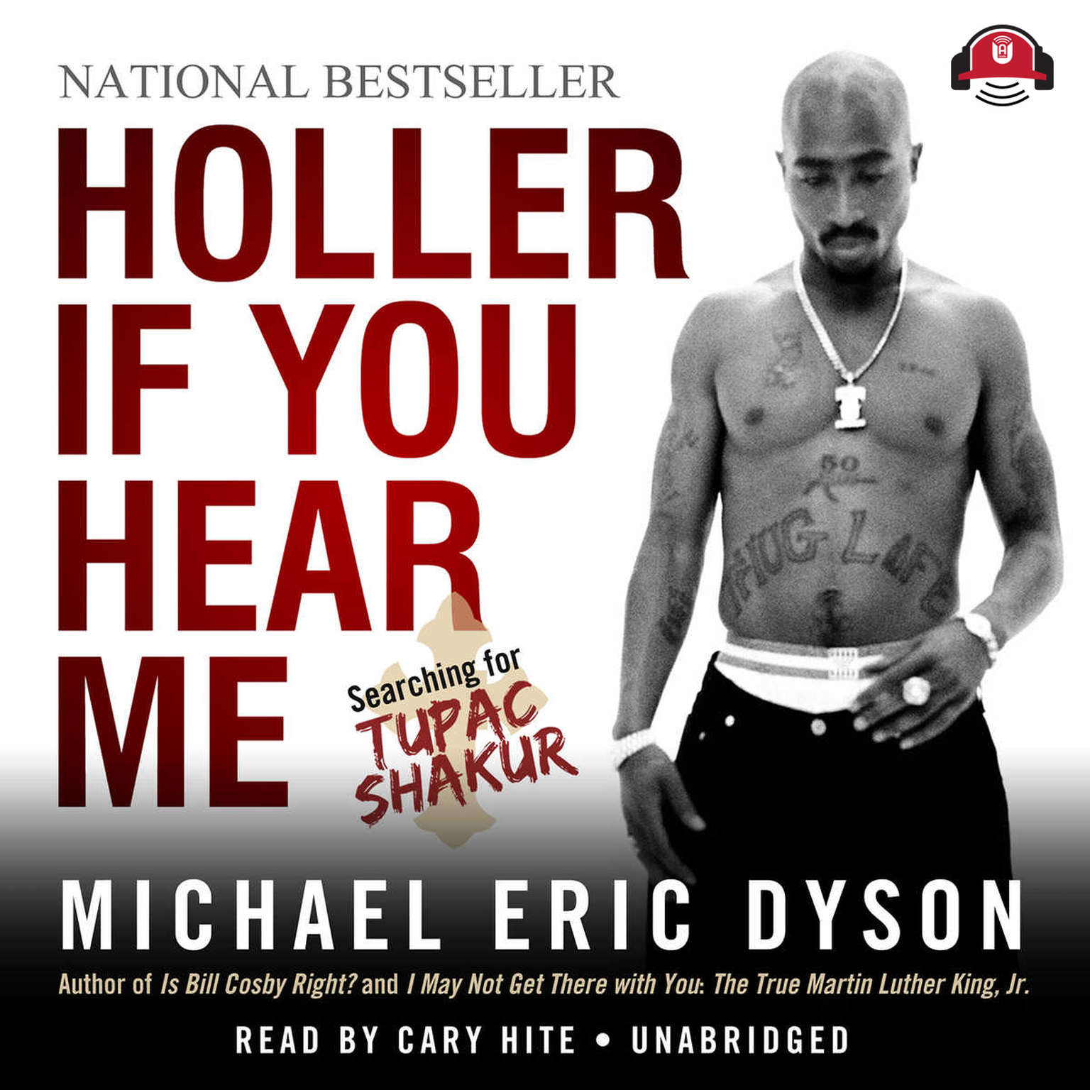 Printable Holler If You Hear Me: Searching for Tupac Shakur Audiobook Cover Art
