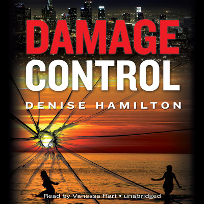 Damage Control: A Novel Audiobook, by Denise Hamilton