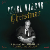 Pearl Harbor Christmas: A World at War, December 1941, by Stanley Weintraub