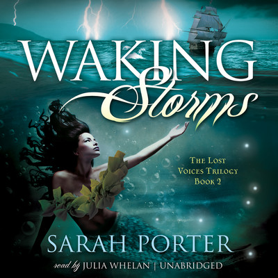 Waking Storms Audiobook, by Sarah Porter