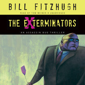 The Exterminators: An Assassin Bug Thriller Audiobook, by Bill Fitzhugh