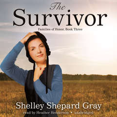 The Survivor: Families of Honor, Book Three Audiobook, by Shelley Shepard Gray