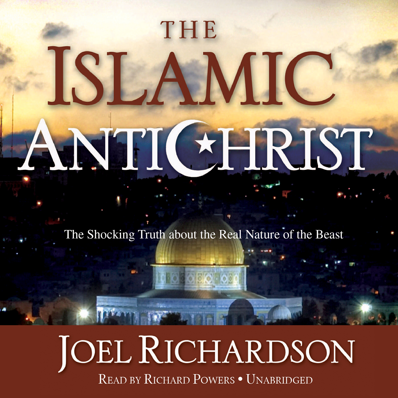 Printable The Islamic Antichrist: The Shocking Truth about the Real Nature of the Beast Audiobook Cover Art