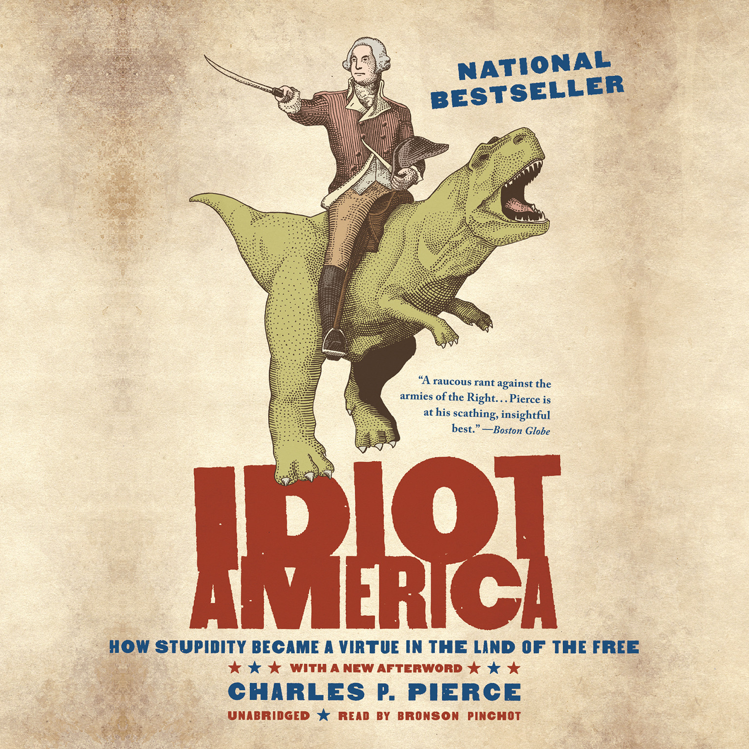 Printable Idiot America: How Stupidity Became a Virtue in the Land of the Free Audiobook Cover Art