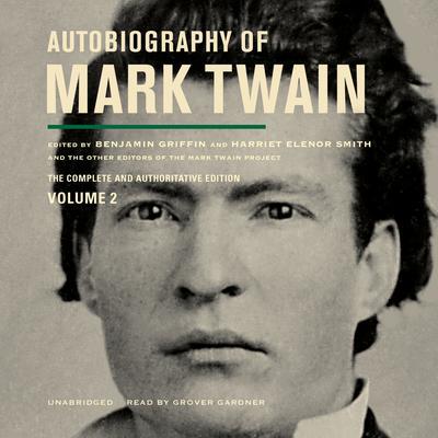 Autobiography of Mark Twain, Vol. 2 Audiobook, by Mark Twain