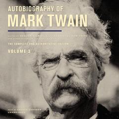Autobiography of Mark Twain, Vol. 3 Audiobook, by Mark Twain