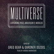 Multiverse: Exploring Poul Anderson's Worlds Audiobook, by Greg Bear, Gardner Dozois