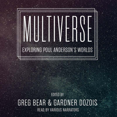 Multiverse: Exploring Poul Anderson's Worlds Audiobook, by