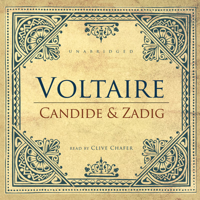 Candide and Zadig Audiobook, by Voltaire