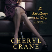 The Bad Always Die Twice Audiobook, by Cheryl Crane