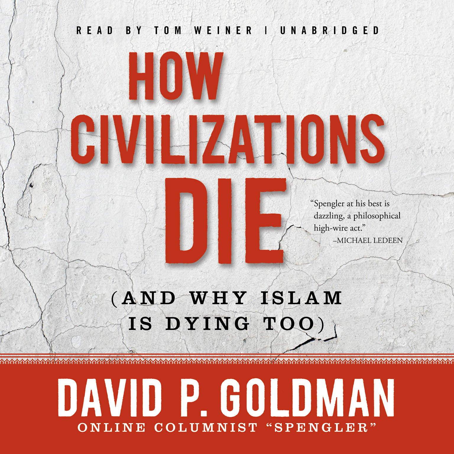 Printable How Civilizations Die (and Why Islam Is Dying Too) Audiobook Cover Art