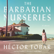 The Barbarian Nurseries Audiobook, by Héctor Tobar