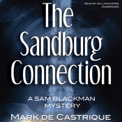 The Sandburg Connection: A Sam Blackman Mystery Audiobook, by Mark de Castrique