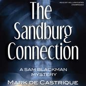 The Sandburg Connection: A Sam Blackman Mystery, by Mark de Castrique