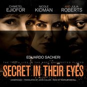 The Secret in Their Eyes: A Novel, by Eduardo Sacheri