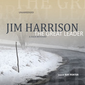 The Great Leader: A Faux Mystery Audiobook, by Jim Harrison