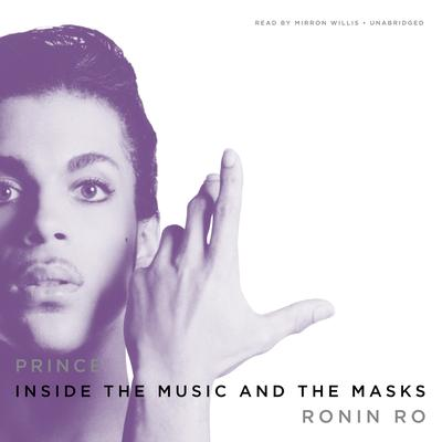 Prince: Inside the Music and the Masks Audiobook, by Ronin Ro