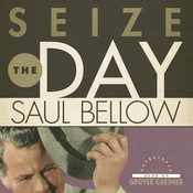Seize the Day Audiobook, by Saul Bellow