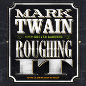 Roughing It, by Mark Twain