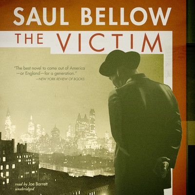 The Victim Audiobook, by Saul Bellow