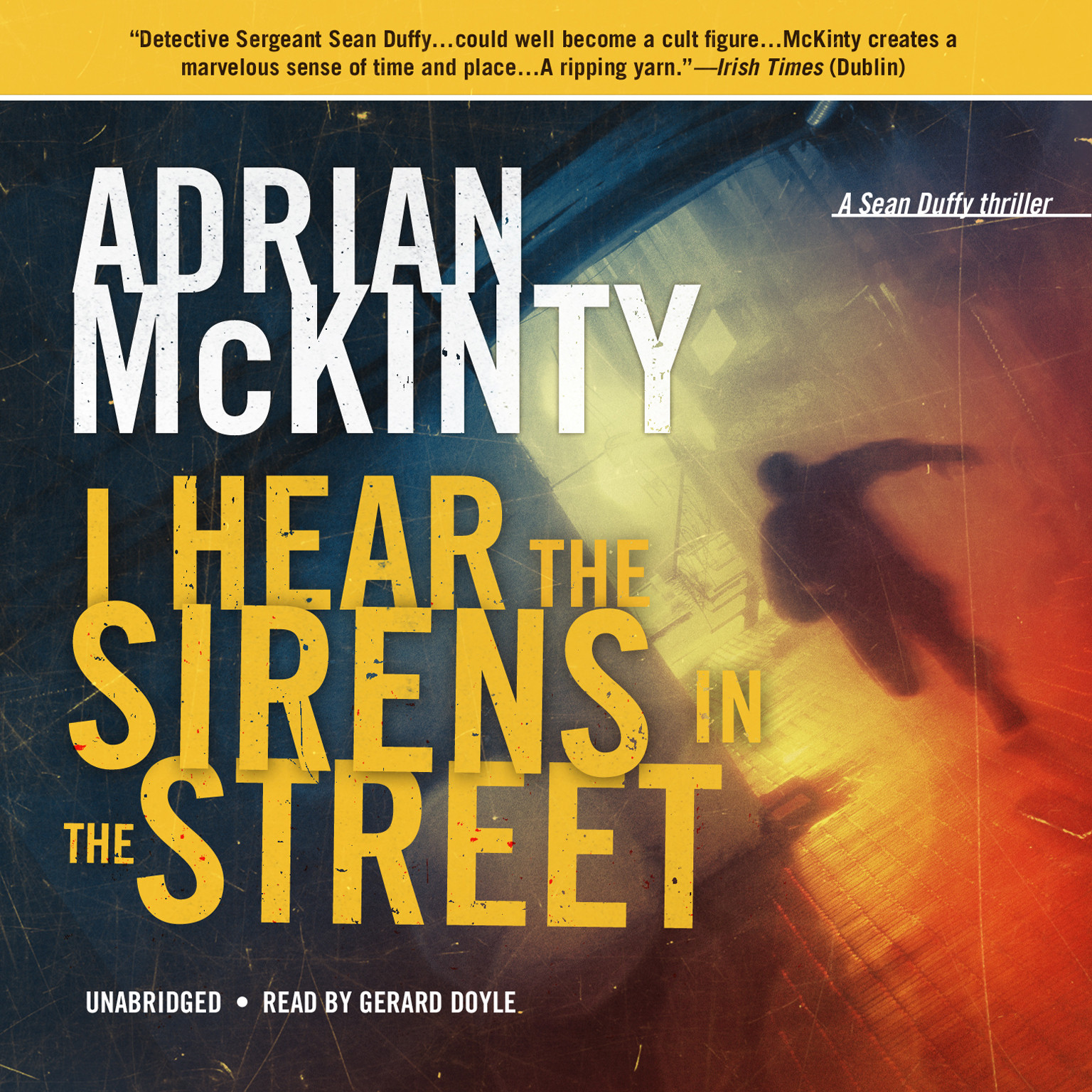 Printable I Hear the Sirens in the Street: A Detective Sean Duffy Novel Audiobook Cover Art