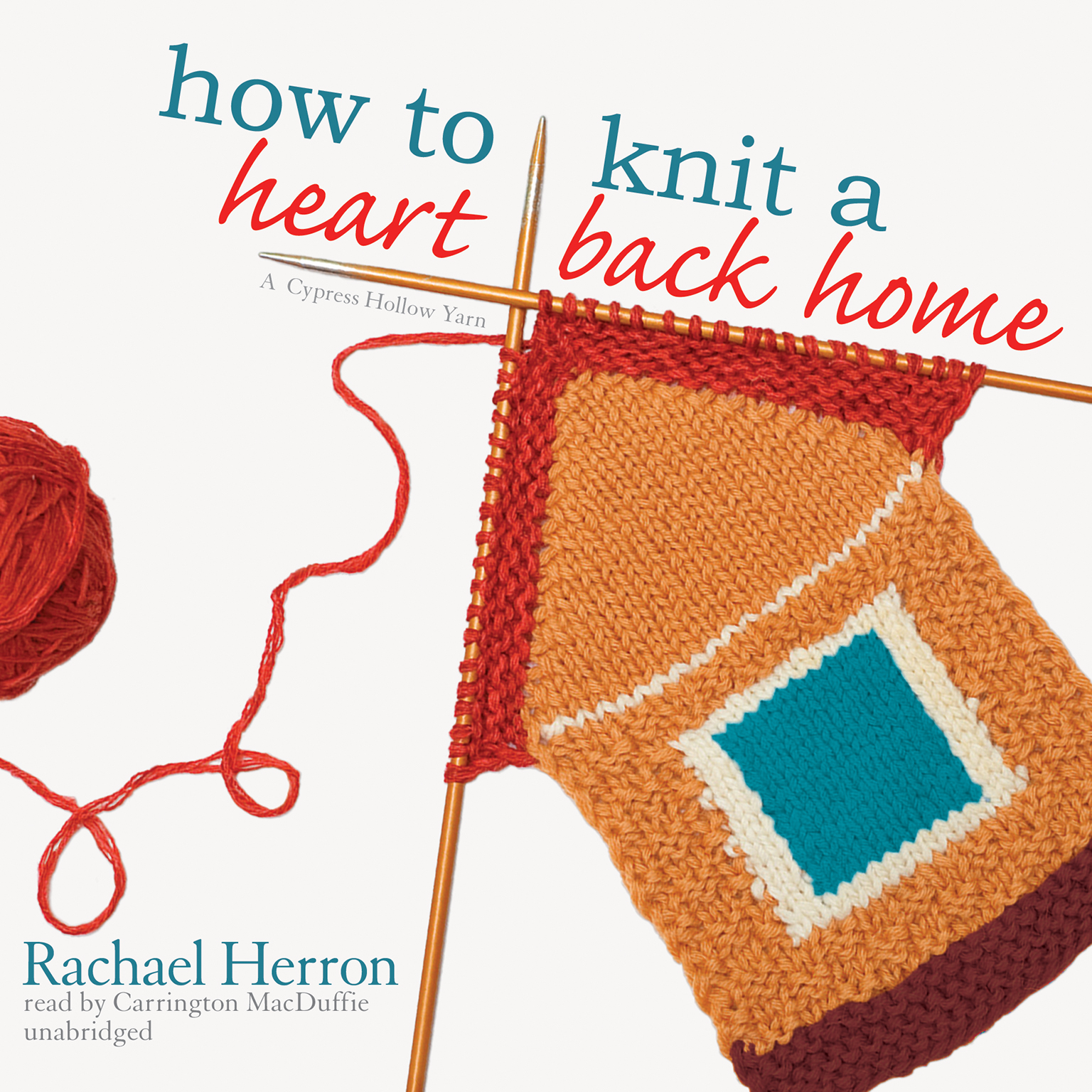 Printable How to Knit a Heart Back Home: A Cypress Hollow Yarn Audiobook Cover Art