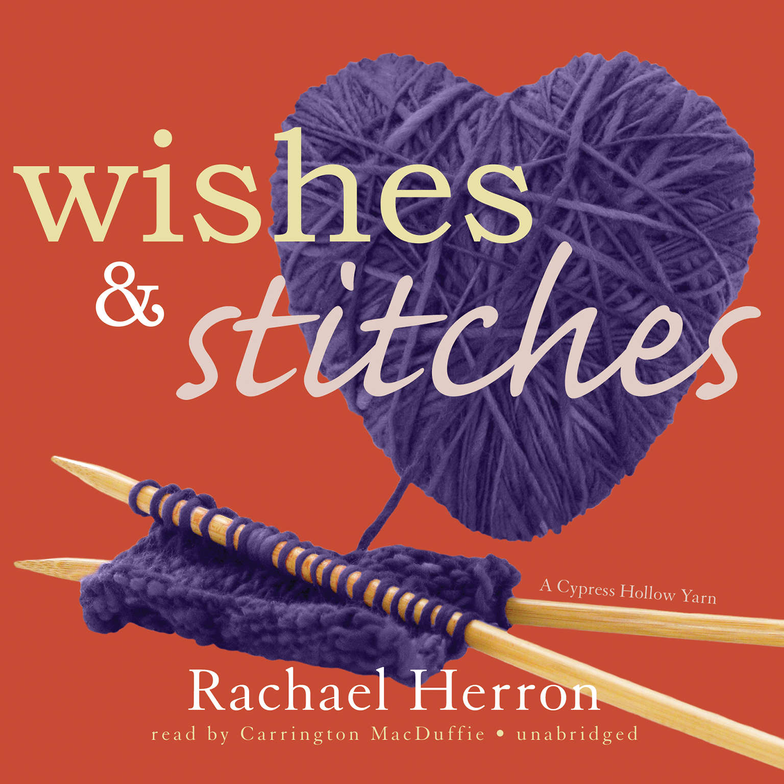 Printable Wishes and Stitches: A Cypress Hollow Yarn Audiobook Cover Art