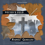 The Potter's Field: An Inspector Montalbano Mystery Audiobook, by Andrea Camilleri
