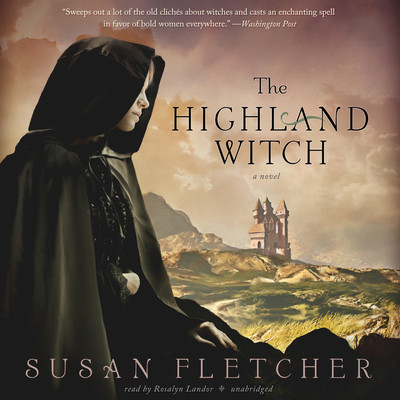 The Highland Witch Audiobook, by Susan Fletcher