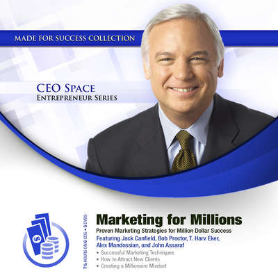Marketing for Millions: Proven Marketing Strategies for Million Dollar Success Audiobook, by Made for Success