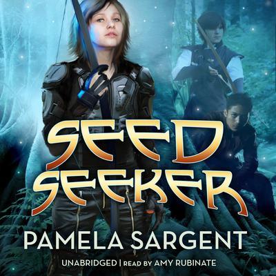 Seed Seeker Audiobook, by Pamela Sargent