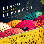 Disco for the Departed, by Colin Cotterill