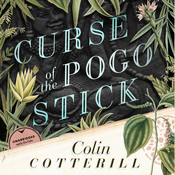 Curse of the Pogo Stick, by Colin Cotterill