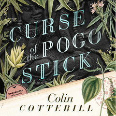 Curse of the Pogo Stick Audiobook, by Colin Cotterill