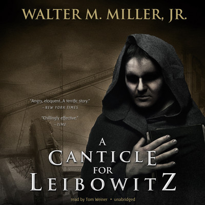 A Canticle for Leibowitz Audiobook, by
