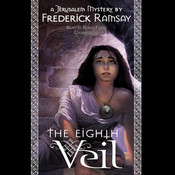 The Eighth Veil: A Jerusalem Mystery Audiobook, by Frederick Ramsay