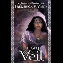 The Eighth Veil: A Jerusalem Mystery Audiobook, by Frederick Ramsay
