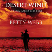 Desert Wind: A Lena Jones Mystery Audiobook, by Betty Webb