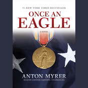Once an Eagle: A Novel Audiobook, by Anton Myrer