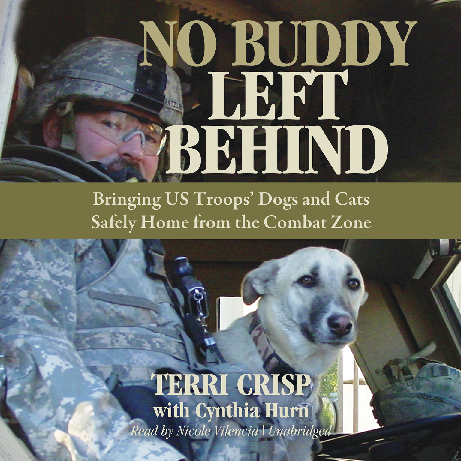 Printable No Buddy Left Behind: Bringing US Troops' Dogs and Cats Safely Home from the Combat Zone Audiobook Cover Art