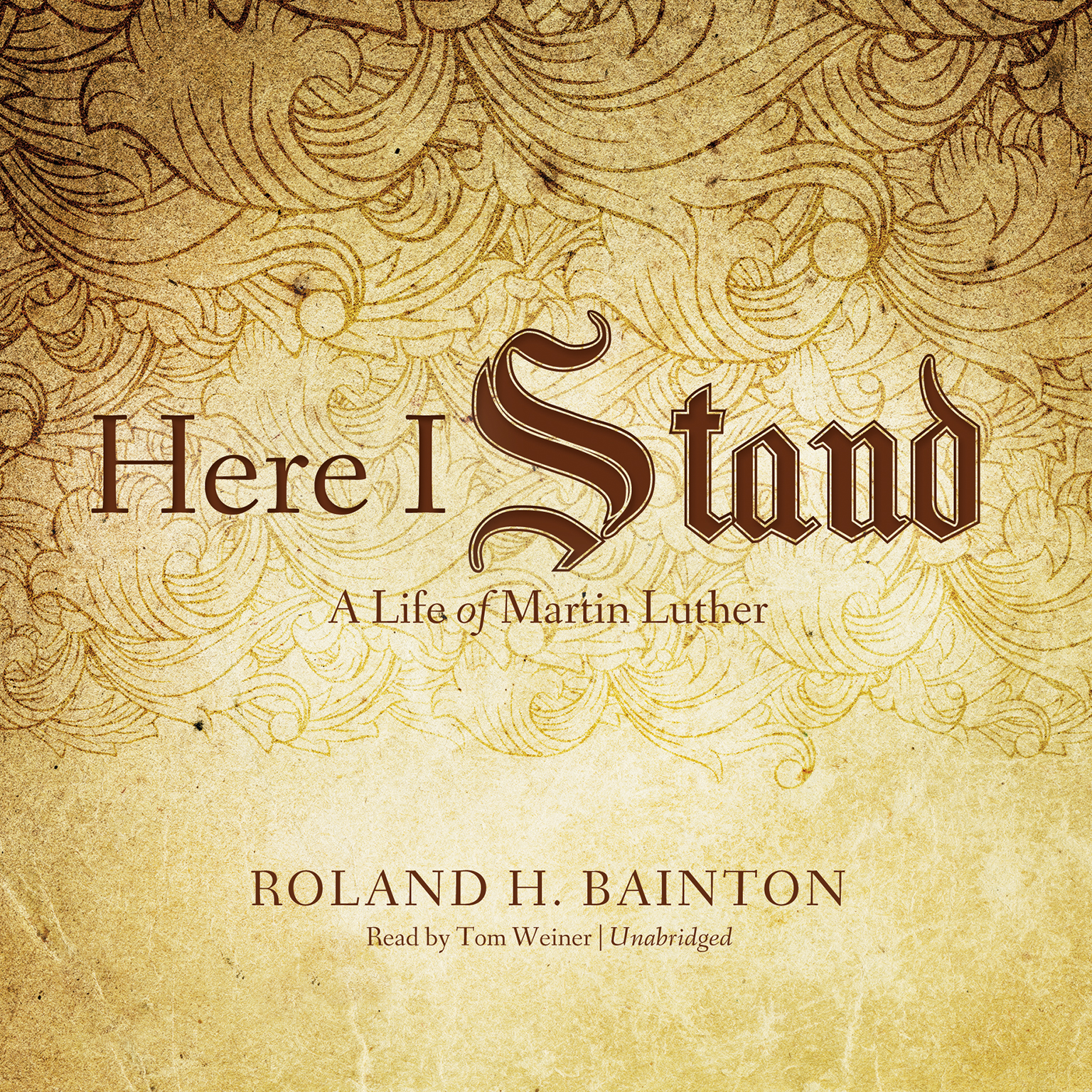Printable Here I Stand: A Life of Martin Luther Audiobook Cover Art