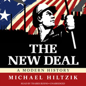 The New Deal: A Modern History Audiobook, by Michael Hiltzik