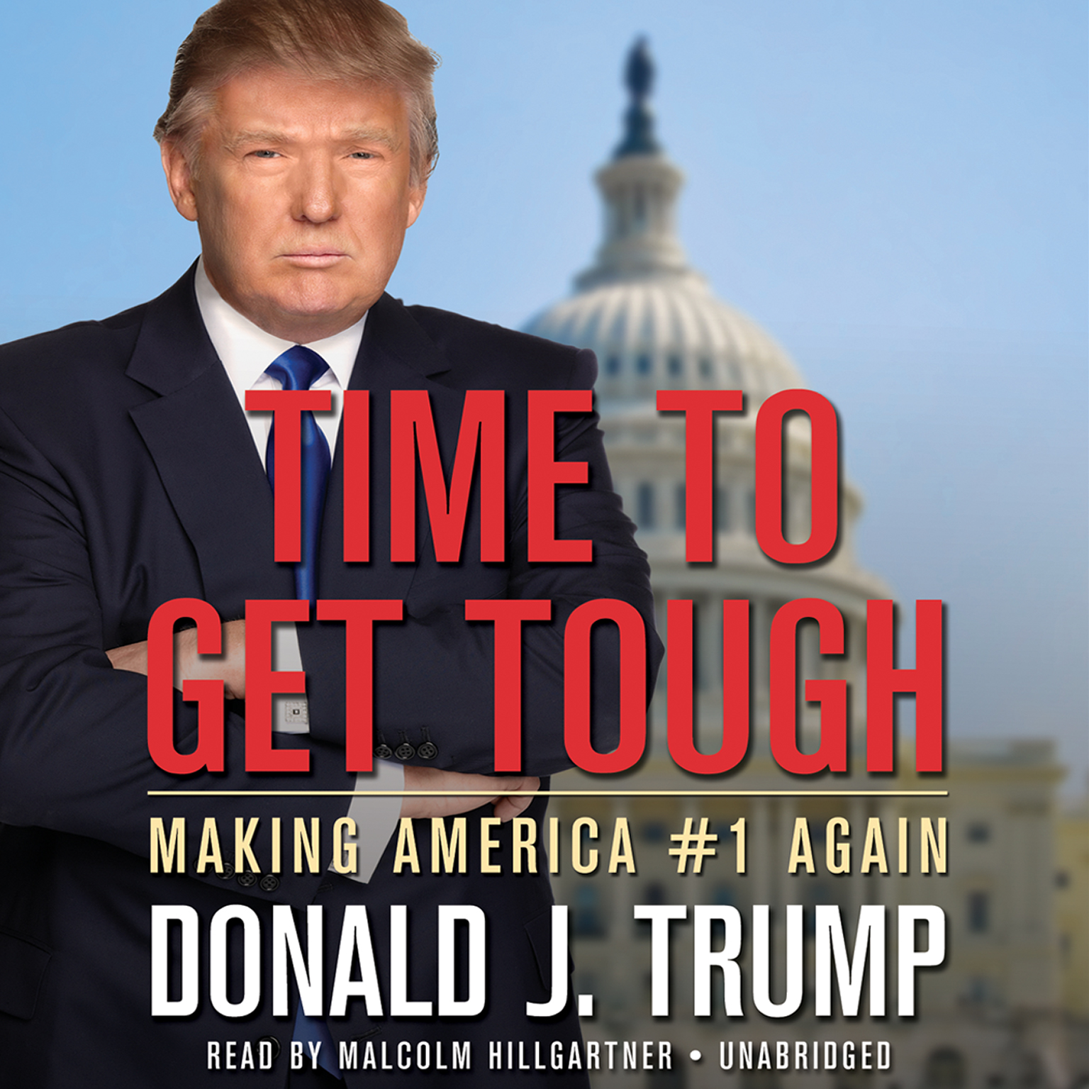 Printable Time to Get Tough: Making America #1 Again Audiobook Cover Art