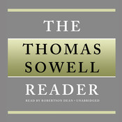 The Thomas Sowell Reader, by Thomas Sowell