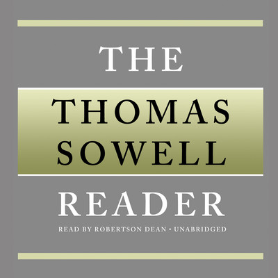 The Thomas Sowell Reader Audiobook, by Thomas Sowell