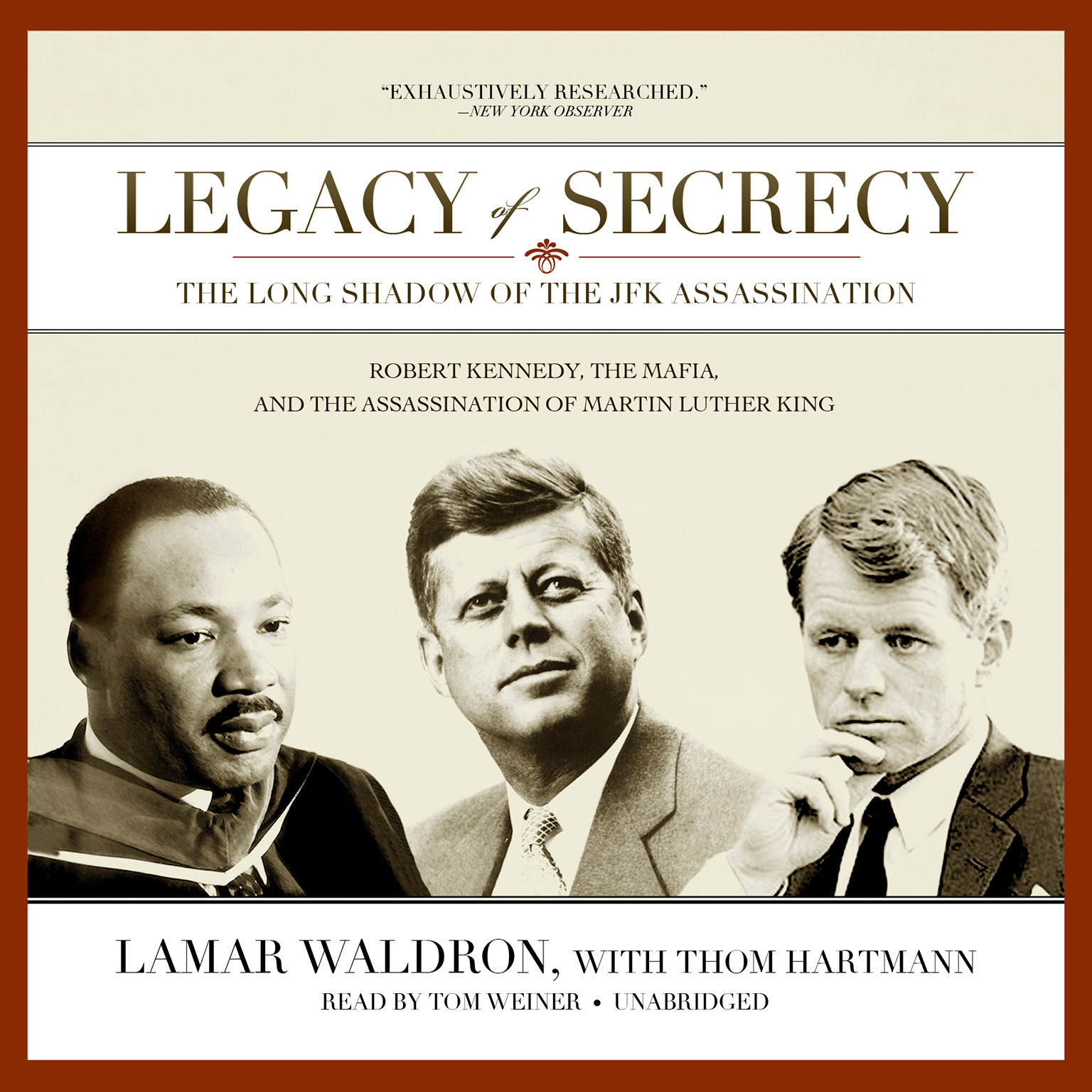 Printable Legacy of Secrecy: The Long Shadow of the JFK Assassination Audiobook Cover Art