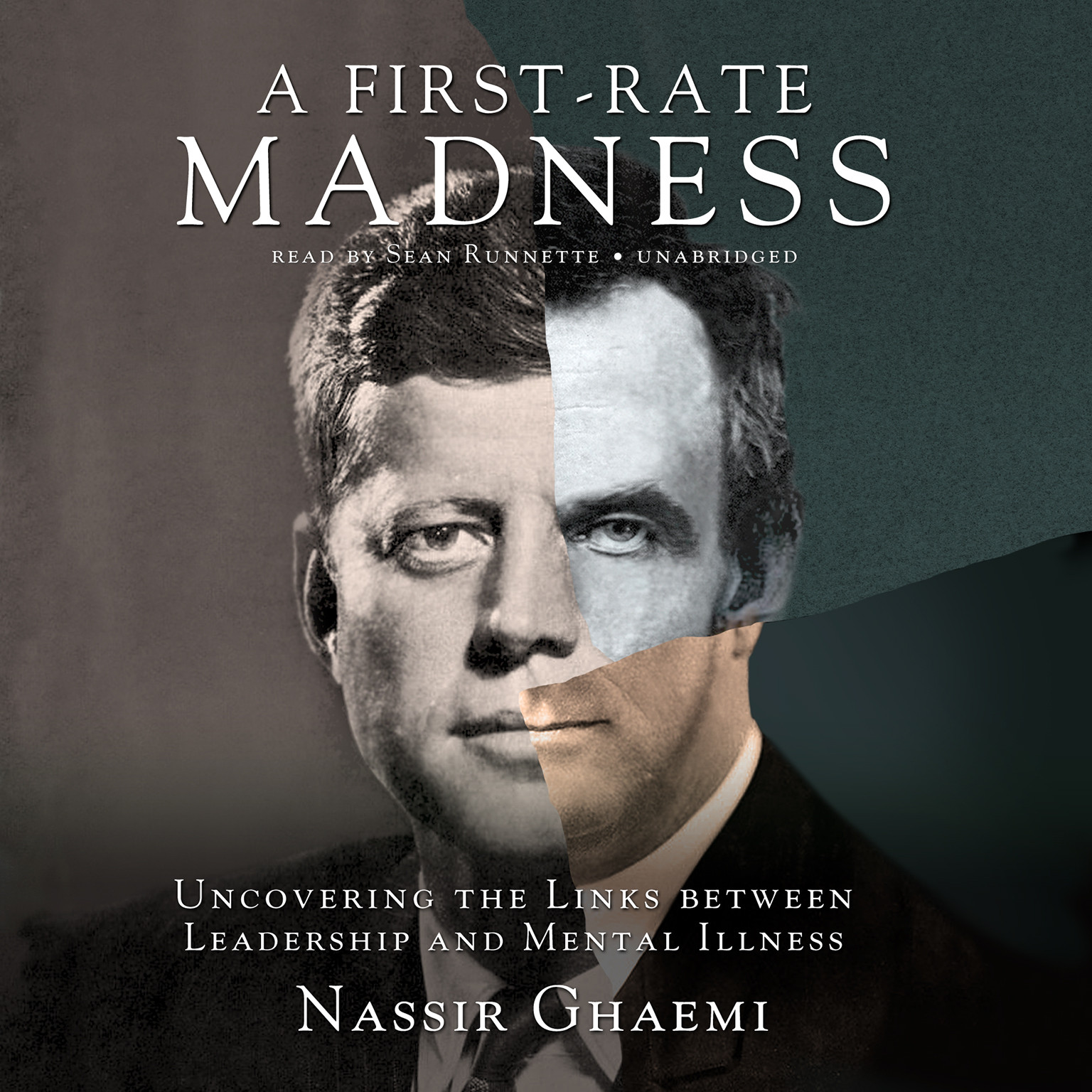 Printable A First-Rate Madness: Uncovering the Links between Leadership and Mental Illness Audiobook Cover Art